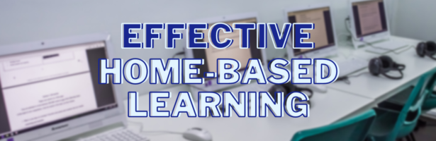 3 Tips for An Effective Home-Based Learning