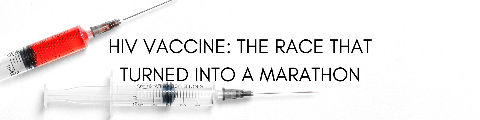 HIV Vaccine: The race that turned into a marathon