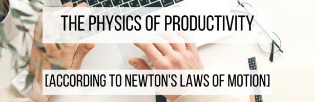 The Physics of Productivity